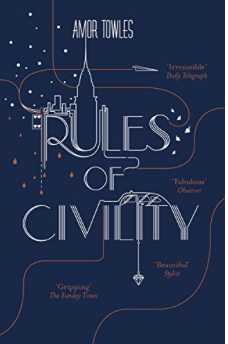 The Expat Book Club - Rules of Civility, Amor Towles